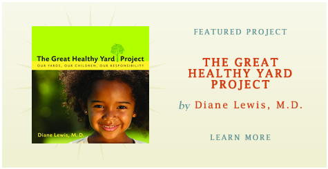 Featured Project: The Great Healthy Yard Project